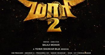 Dhanush's Maari 2 latest updates!