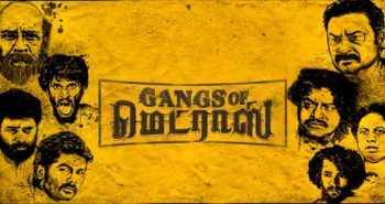 Gangs of Madras Release date Announced